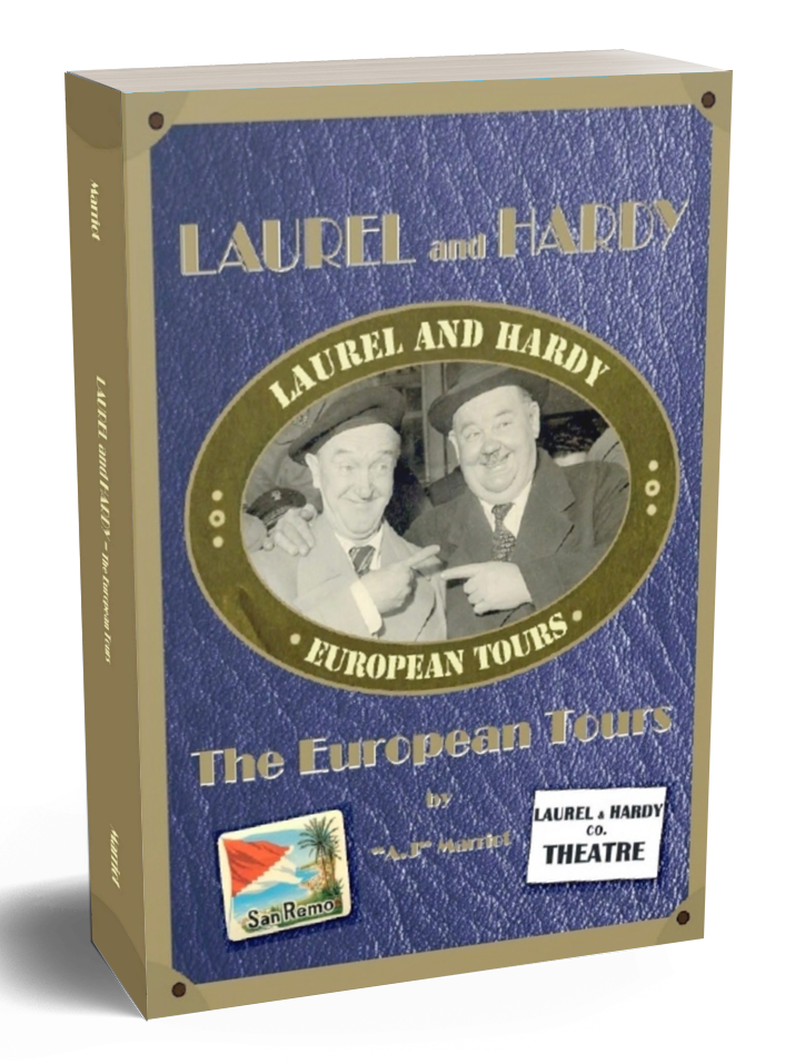 Laurel Hardy Books European Tours by A.J Marriot