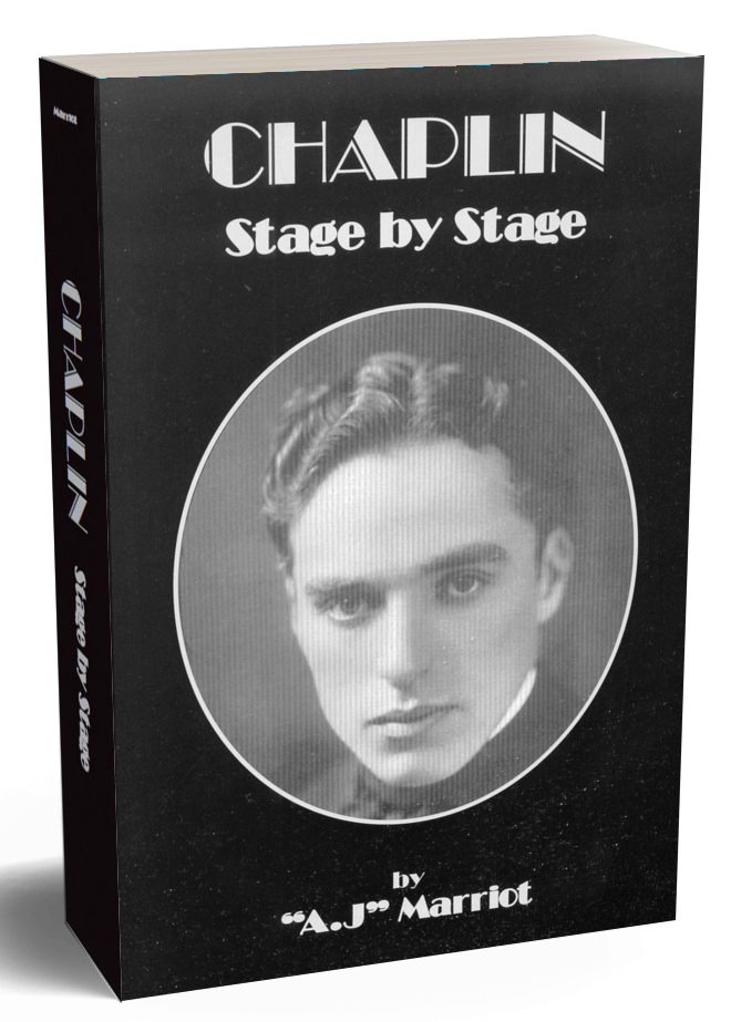 CHARLIE CHAPLIN Stage by Stage 2019 reprint by A.J Marriot