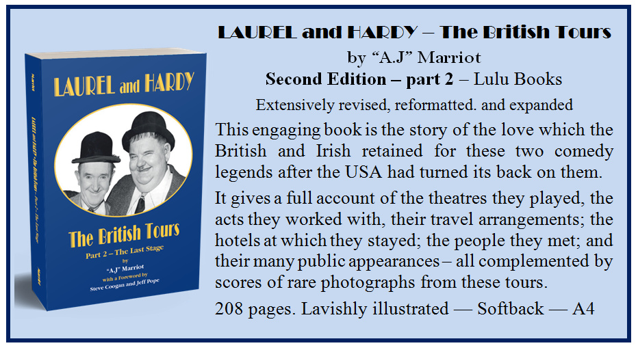 Laurel and Hardy British Tours pt2 by A.J Marriot