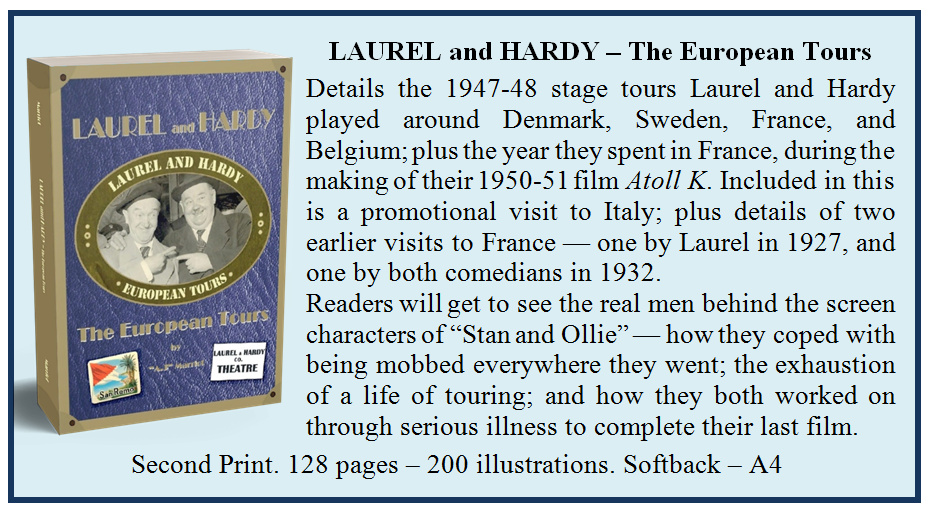 Laurel and Hardy EuropeanTours by A.J Marriot