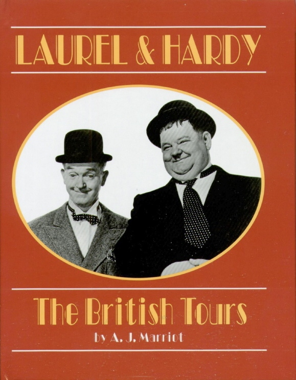 LAUREL and HARDY the BRITISH TOURS