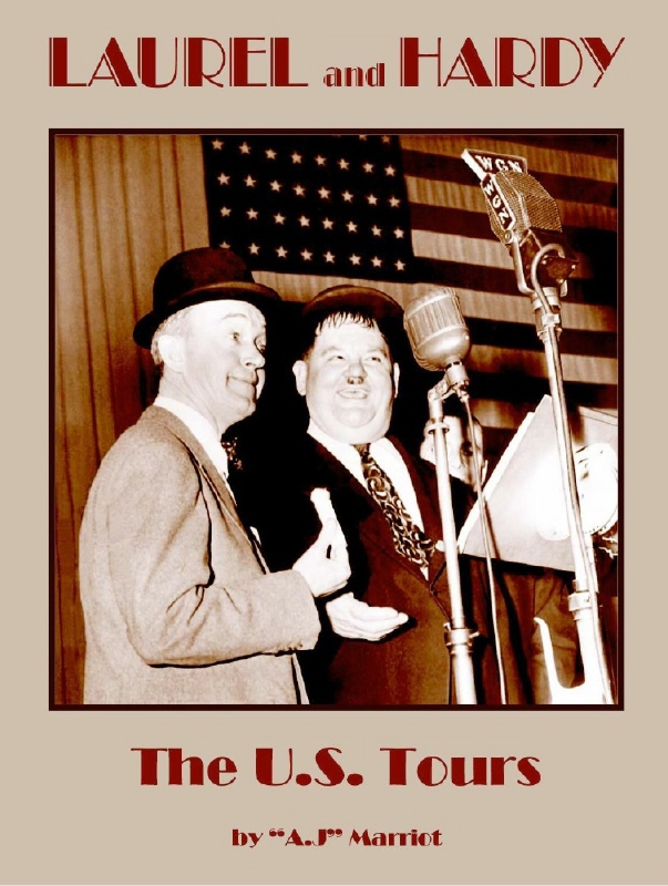 LAUREL and HARDY the US AMERICAN TOURS